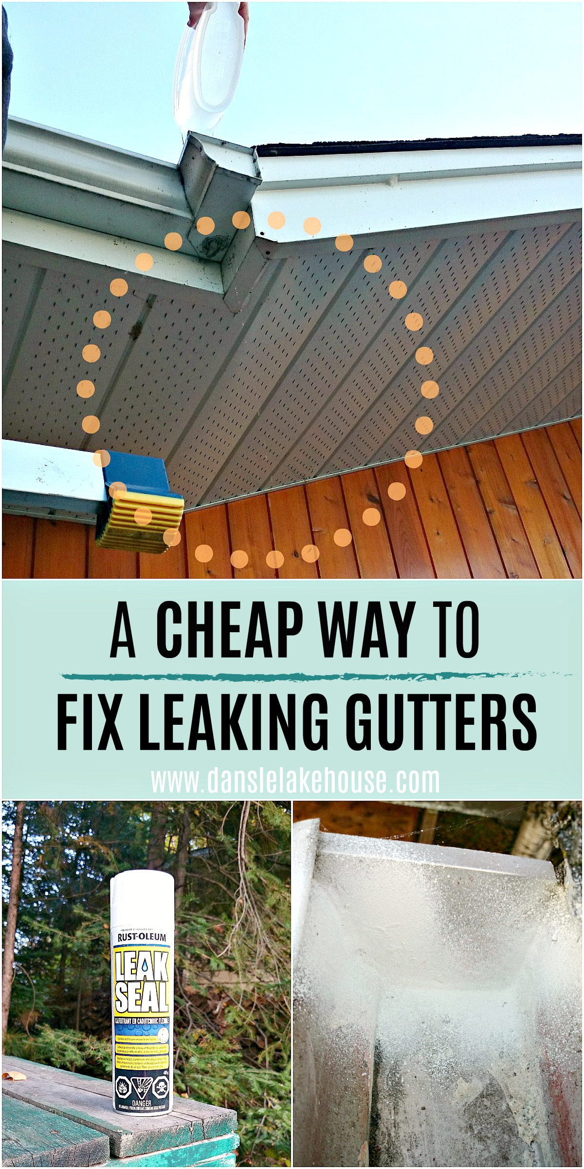 Cheap Way to Fix Leaking Gutters Plus Other Thrifty Home Projects