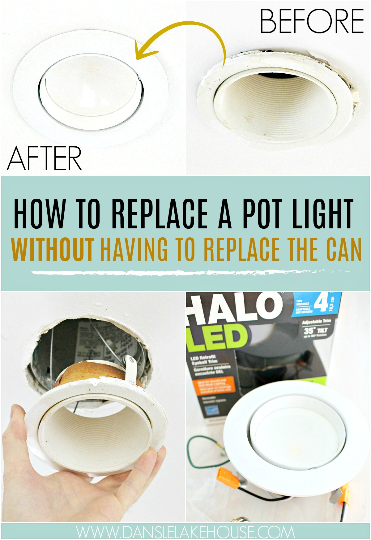 How to EASILY Replace a Pot Light Without Having to Replace the Whole Can! AWESOME Post with Step-by-Step Photos and Instructions and Links to Product Used. Budget Friendly Renovating Idea. #budgethome #potlights