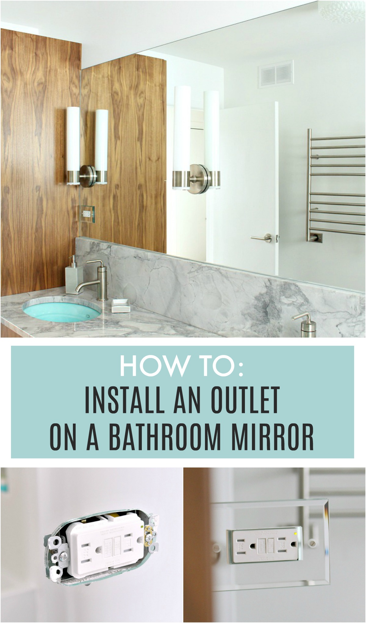 How to install an outlet on a mirror in a bathroom | Dans le Lakehouse, DIY renovating tips and tricks